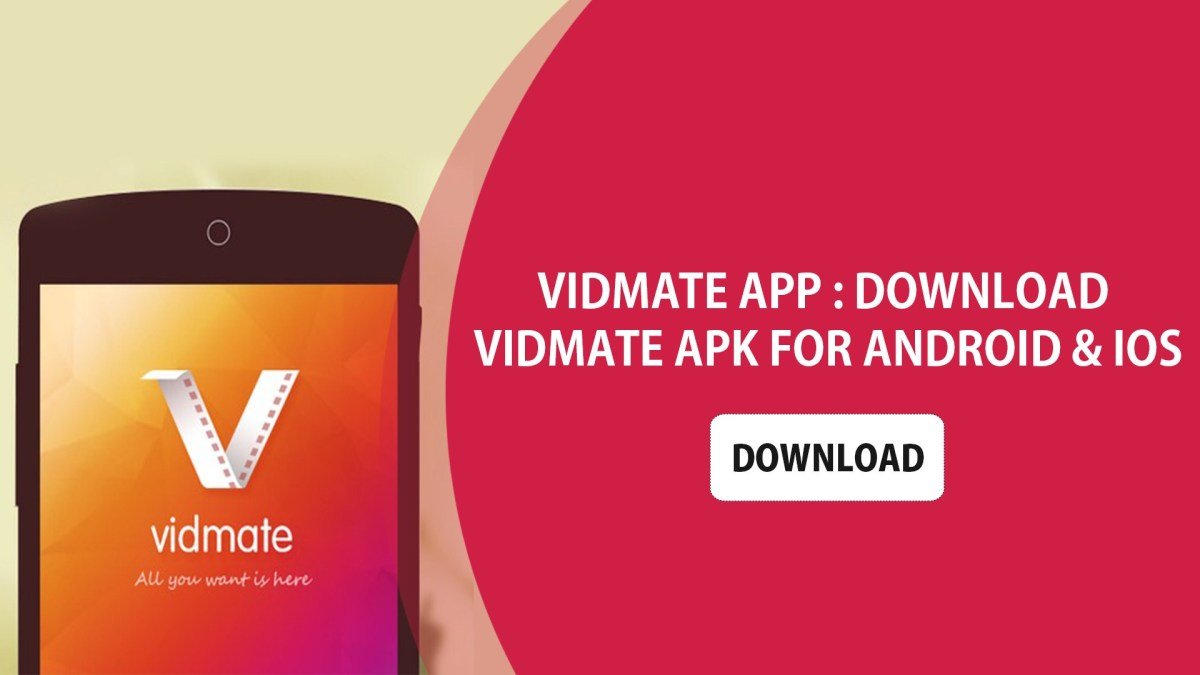 How Effective Is The Vidmate App For The Android And IOS Users